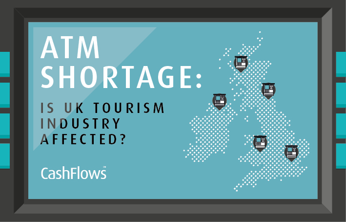 ATM shortage: is UK tourism industry affected?